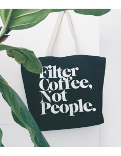 Buy Filter Coffee Not People Tote Bag in Saudi Arabia, Khobar