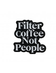 Buy Filter Coffee Not People Pin in Saudi Arabia, Khobar