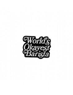 Buy Caffiend - World's Okayest Barista Pin in Saudi Arabia