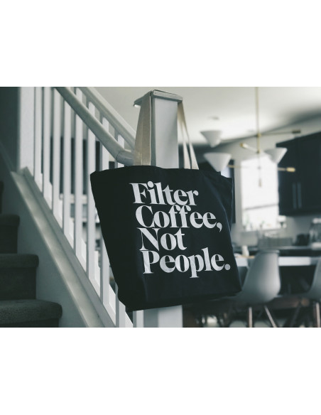 Buy Filter Coffee Not People Tote Bag in Saudi Arabia, Khobar